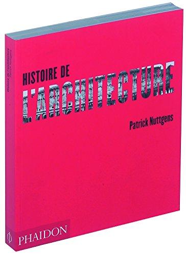 Histoire de l'Architecture: Patrick Nuttgens