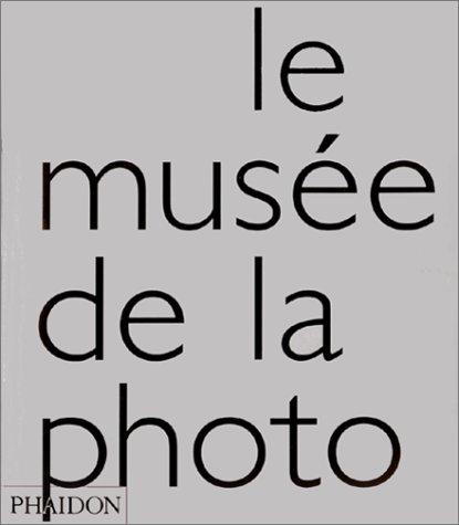 9780714890685: Le Musée de la Photo