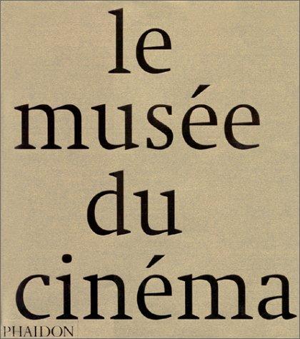 9780714890692: Le Musée du Cinéma