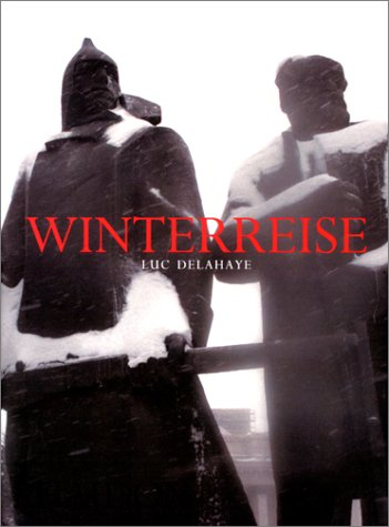 Winterreise (0714891223) by Luc Delahaye