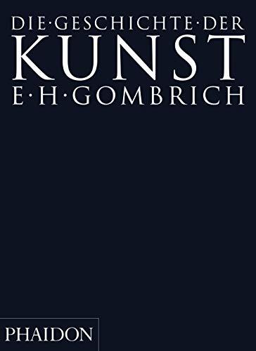 9780714891378: Die Geschichte der Kunst