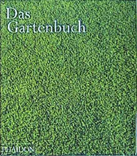 9780714892085: Das Gartenbuch.