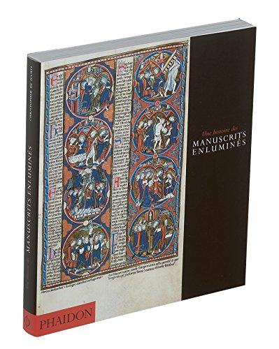 9780714892832: Une histoire des manuscrits enlumin�s (Arts d�coratifs - art du livre)