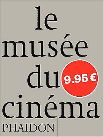 9780714893358: Le musée du cinéma