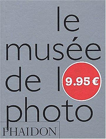 9780714893433: Le Musée de la photo
