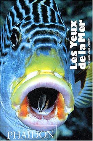 9780714893686: Les yeux de la mer (Photographie - monographie - promotion)