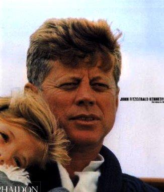 9780714893846: John Fitzgerald Kennedy: Ein Leben in Bildern