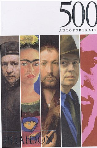 9780714893907: Cinq cents autoportraits