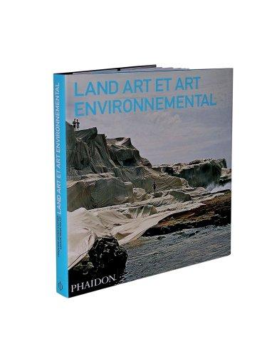 Land Art et art environnemental: Kastner, Jeffrey, Wallis,