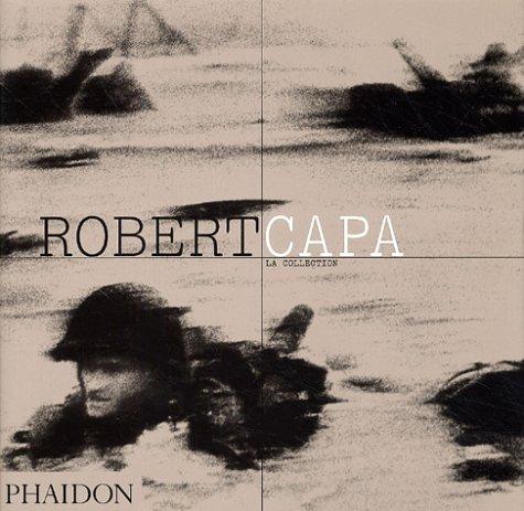 9780714894201: Robert capa, la collection (br fr)