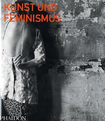 9780714894256: Kunst und Feminismus