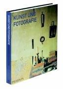9780714894287: Kunst und Fotografie
