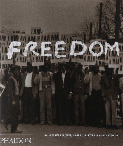9780714894454: Freedom : Une histoire photographique de la lutte des noirs américains