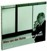 Mies van der Rohe bei der Arbeit (0714894699) by Carter, Peter