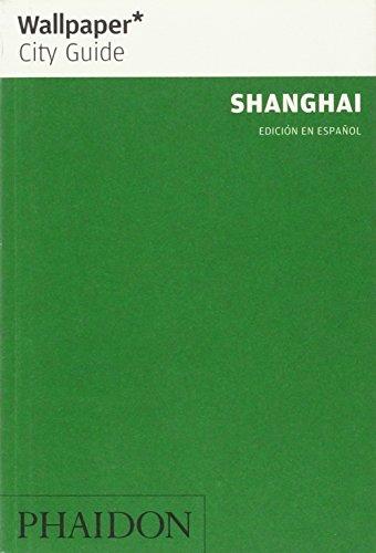 9780714896427: Wallpaper. City Guide. Shanghai