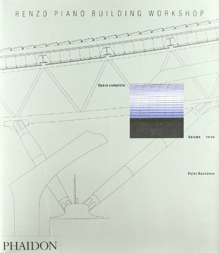 9780714898032: Renzo Piano Building Workshop. Opera completa vol. 3