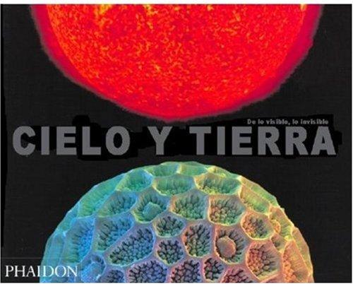 9780714898100: Cielo Y Tierra. De Lo Visible, Lo Invisible