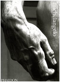 Michelangelo. Dipinti, sculture, architettura (9780714898131) by [???]