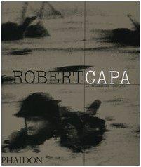 9780714898261: Robert Capa. La collezione completa