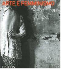 9780714898322: Arte e femminismo