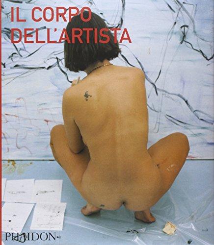 9780714898339: Il corpo dell'artista
