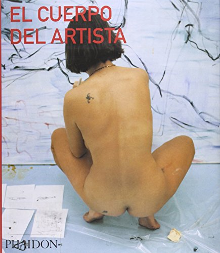 9780714898377: El Cuerpo Del Artista