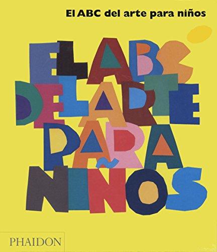 9780714898780: El ABC Del Arte Para Niños (Amarillo)
