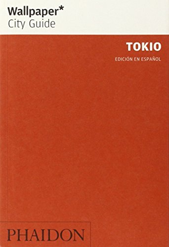 Wallpaper City Guide: Tokio (071489916X) by Cook, Richard