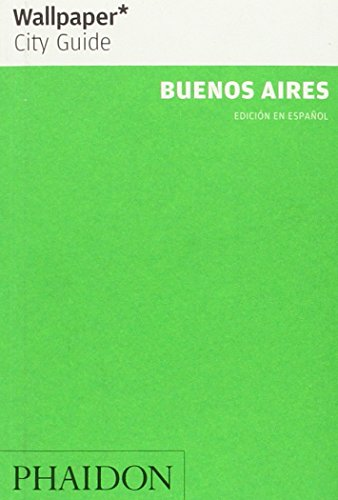 9780714899213: BUENOS AIRES Wallpaper City Guide