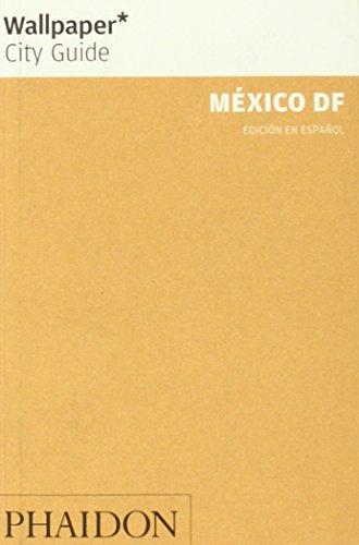 9780714899299: Wallpaper City Guide: México DF