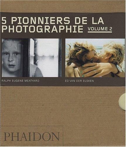 9780714899626: 5 PIONNIERS DE LA PHOTOGRAPHIE VOLUME 2