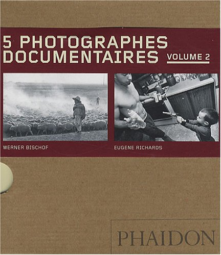 9780714899633: 5 photographes documentaires : Volume 2, Werner Bischof, Eugene Richards, Dorothea Lange, Mary Ellen Mark, David Goldblatt