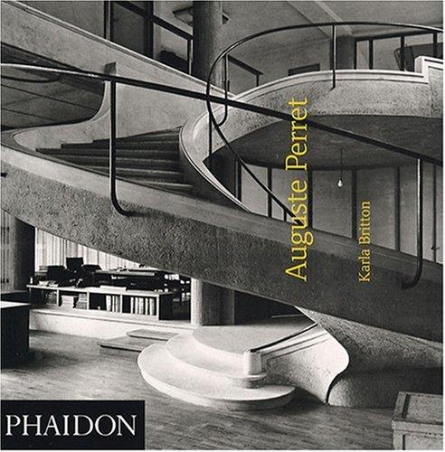 9780714899985: Auguste perret (Architecture - Monographie)