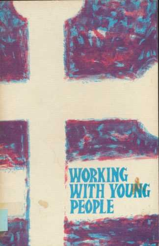 9780715000199: Working with Young People
