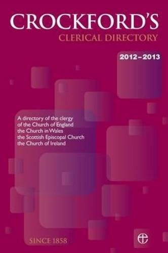 9780715110546: Crockfords Clerical Directory 2012-2013: A Directory of the Clergy of the Church of England, the Church in Wales, the Scottish Episcopal Church and the Church of Ireland
