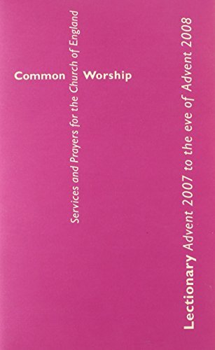 9780715121283: Lectionary: Advent 2007 to Advent 2008 (Common Worship: Services and Prayers for the Church of England)