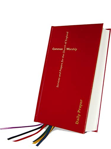 9780715121993: Common Worship: Daily Prayer hardback (Common Worship: Services and Prayers for the Church of England)