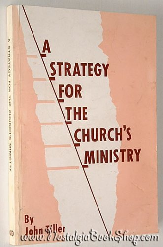 A Strategy for the Church's Ministry