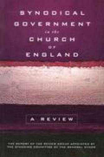 9780715138069: Synodical Government in the Church of England: A Review