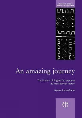 An Amazing Journey: The Church of England's: Gordon-Carter, Glynne