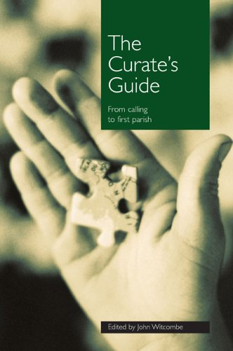 9780715140161: The Curate's Guide: From Calling to First Parish
