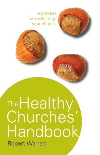 9780715140178: The Healthy Churches' Handbook: A Process for Revitalizing Your Church