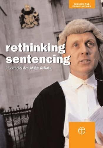 9780715140260: Rethinking Sentencing