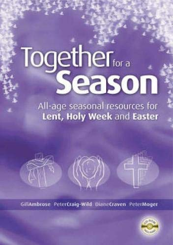 Together for a Season - Lent, Holy Week: Ambrose, Gill