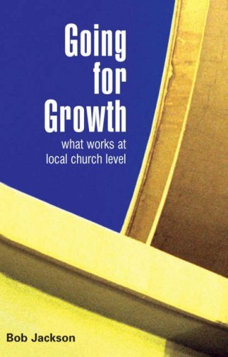 9780715141076: Going for Growth: What Works at Local Church Level