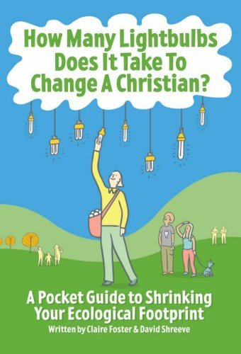 9780715141274: How Many Lightbulbs Does it Take to Change a Christian?: A Pocket Guide to Shrinking Your Ecological Footprint