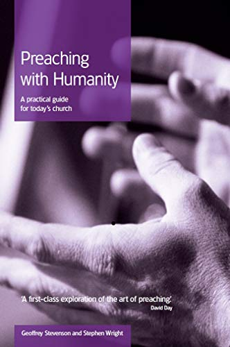 9780715141366: Preaching with Humanity: A Practical Guide for Today's Church