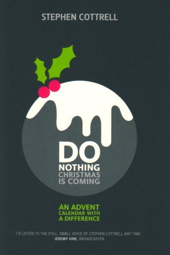 9780715141649: Do Nothing... Christmas is Coming: An Advent Calendar with a Difference