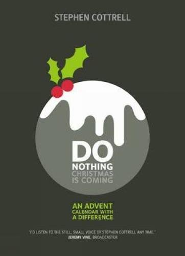 9780715142127: Do Nothing... Christmas is Coming: An Advent Calendar with a Difference