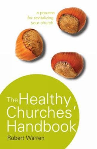 9780715142202: The Healthy Churches' Handbook: A Process for Revitalizing Your Church